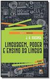 Linguagem - poder e ensino da lingua - serie basica - besourobox