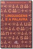 Linguagens e a palavra - Paulinas