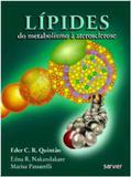 Lípides - Do Metabolismo À Aterosclerose - Sarvier editora de livros medi