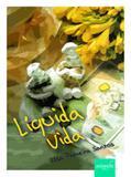Liquida Vida - Autografia