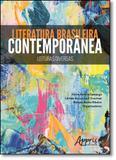 Literatura Brasileira Contemporânea: Leituras Diversas - Appris