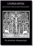 Liturgia antiga - Autor independente