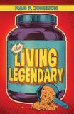 Living Legendary - Evolve publishing house