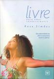 Livre Para Amar Saudavelmente - Ame