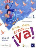 Livro - 1, 2, 3... ya! 1 Libro Del Alumno + Cd (a1) - Ecl - en clave (wmf)