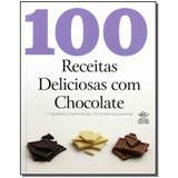 Livro - 100 Receitas Deliciosas Com Chocolate - Dcl