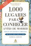 Livro - 1000 lugares para conhecer antes de morrer - nova edição