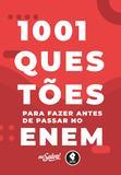 Livro - 1001 Questões para Fazer Antes de Passar no ENEM