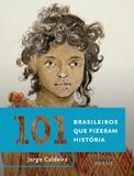 Livro - 101 brasileiros que fizeram história
