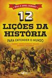 Livro - 12 Lições da História - Para Entender o Mundo