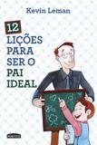 Livro - 12 Lições Para Ser O Pai Ideal