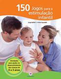 Livro - 150 jogos para a estimulação infantil