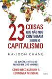 Livro - 23 Coisas que não nos Contaram Sobre o Capitalismo