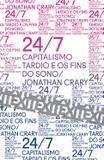 Livro - 24/7: Capitalismo tardio e os fins do sono