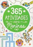 Livro 365 Atividades Para Meninos Ed. 1 - Ciranda cultural