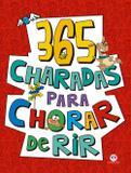 Livro - 365 Charadas para chorar de rir