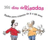 Livro - 365 dias de risadas : Piadas para crianças de 8 a 88 anos