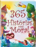 Livro - 365 Histórias com moral