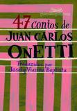Livro - 47 contos de Juan Carlos Onetti