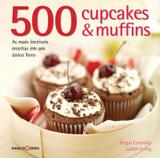 Livro - 500 cupcakes & muffins
