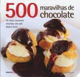 Livro - 500 maravilhas de chocolate