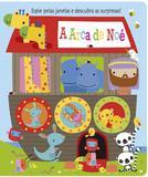 Livro - A arca de Noé - Espie pelas janelas e descubra as surpresas!