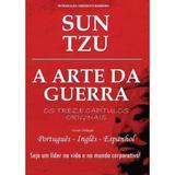 Livro A Arte da Guerra - Os Treze Capítulos Originais - Versão Trilíngue - Capa dura. Ed, Pé da Letra - Ed. pé da letra