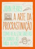 Livro - A arte da procrastinação