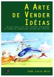 Livro - A Arte de Vender Idéias