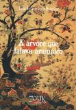 Livro - A árvore que falava aramaico