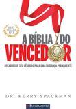Livro - A Bíblia Do Vencedor - Recarregue Seu Cérebro Para Uma Mudança Permanente