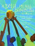 Livro - A Bola de Folhas de Bananeira