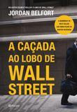 Livro - A caçada ao Lobo de Wall Street