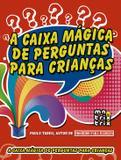Livro - A caixa mágica de perguntas para crianças