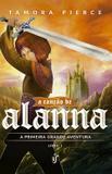 Livro - A canção de Alanna - A primeira grande aventura