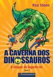 Livro - A Caverna Dos Dinossauros - O Ataque Do Lagarto Rei