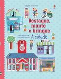 Livro - A cidade : Destaque, monte e brinque