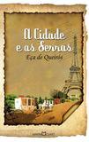 Livro - A Cidade e as Serras