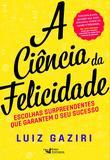 Livro - A Ciência da Felicidade