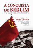Livro - A conquista de Berlim