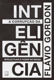 Livro - A corrupção da inteligência