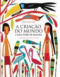 Livro - A criação do mundo e outras lendas da Amazônia