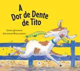 Livro - A dor de dente de Tito