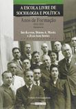 Livro - A Escola livre de Sociologia e Política : Anos de Formação 1933-1953 Depoimentos