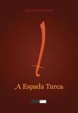 Livro - A espada turca