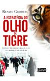 Livro - A estratégia do olho de tigre