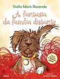 Livro - A fantasia da família distante