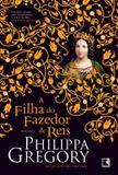 Livro - A filha do Fazedor de reis (Vol. 4)