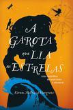 Livro - A Garota que Lia as Estrelas