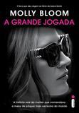 Livro - A grande jogada - A história real da mulher que comandou a mesa de pôquer mais exclusiva do mundo